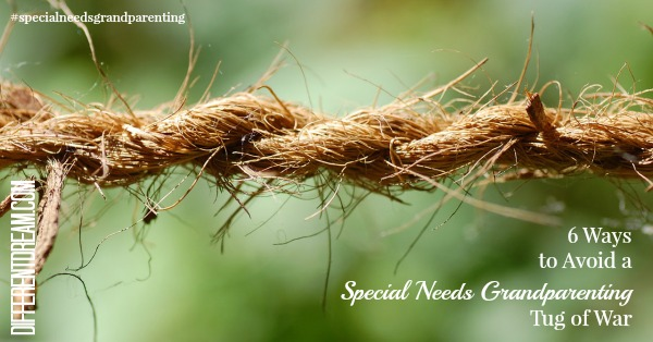Avoid a special needs grandparenting tug of war with these 6 tips.