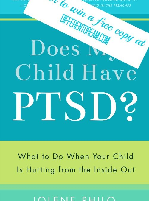 PTSD Awareness Month & Does My Child Have PTSD?
