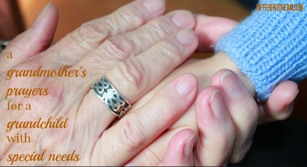 A Grandmother's Prayers for a Grandchild with Special Needs
