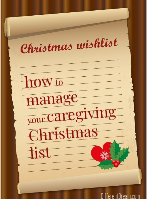 Checking Your Caregiving Christmas Lists…Twice!