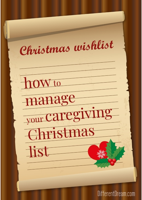 Guest blogger Kathy Guzzo suggests checking your caregiving lists in 3 simple ways to lower frustration, isolation, and sadness this Christmas.