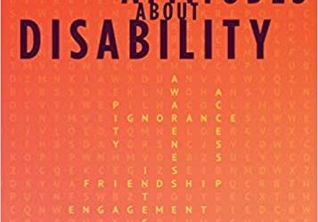 Changing Attitudes about Disability: A Road Map