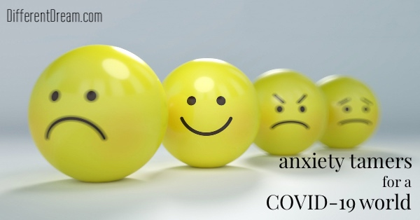 The coronavirus has turned daily life upside down for many caregivers. These 3 anxiety tamers for a COVID-19 world can help you navigate our new abnormal.