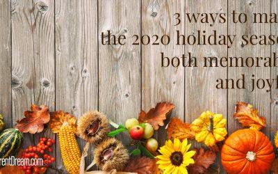 Creating a Joyful 2020 Holiday Season