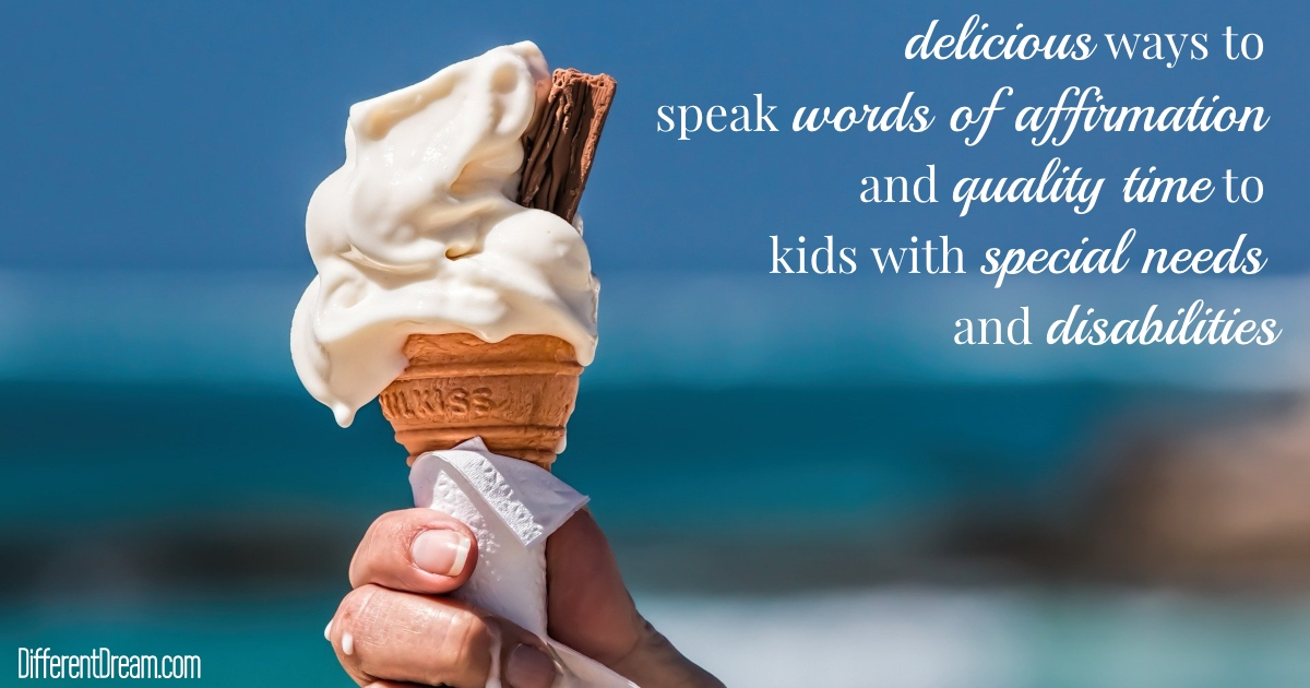 If you're looking for ways to speak words of affirmation and quality time to kids with special needs, this post provides a recipe for success.