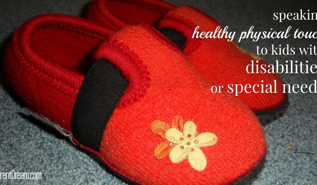 Speaking Healthy Physical Touch to Kids with Special Needs